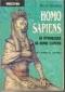 Homo sapiens-  за произхода на homo sapiens. Част1 - Историческа справка
