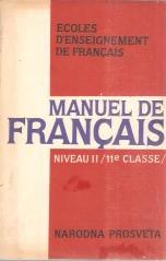 MANUEL DE FRANCAIS A l'usage des ecoles d`enselgnement de langue Francaise